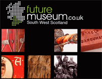 The Future for South West Scotland's Museums